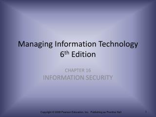 Managing Information Technology 6 th  Edition