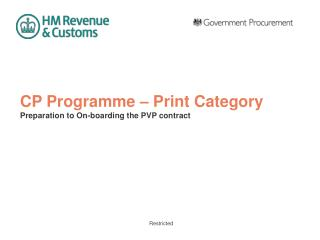 CP Programme – Print Category Preparation to On-boarding the PVP contract