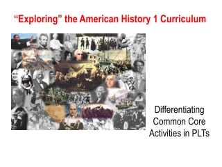"""Exploring"" the American History 1 Curriculum"
