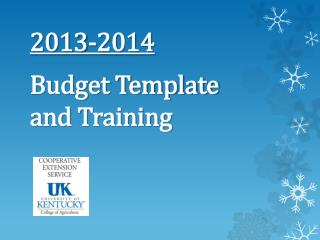 2013-2014 Budget Template and Training