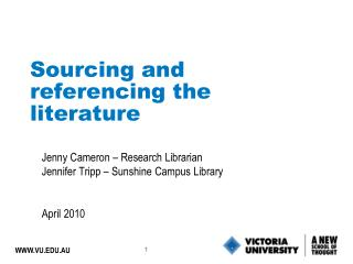 Sourcing and referencing the literature