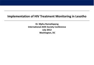 Implementation of HIV Treatment Monitoring in Lesotho