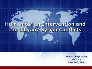 Humanitarian Intervention and the Libyan/ Syrian Conflicts