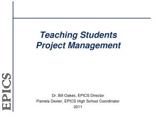 Teaching  Students  Project  Management