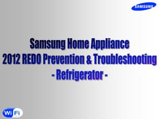 Samsung Home Appliance 2012 REDO Prevention & Troubleshooting - Refrigerator -