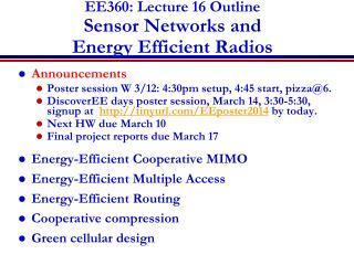 EE360: Lecture  16  Outline Sensor Networks and  Energy Efficient Radios
