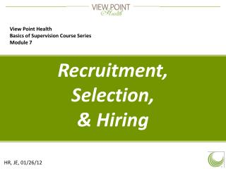 Recruitment, Selection, & Hiring