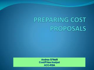 PREPARING COST PROPOSALS