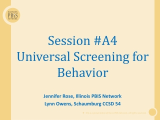 Session #A4 Universal Screening for Behavior