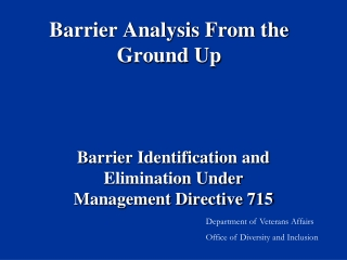 Barrier Analysis From the Ground Up