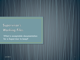 Supervisor's  Working Files