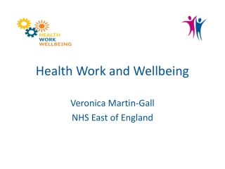Health Work and Wellbeing