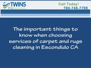 choosing services - carpet and rugs cleaning in Escondido CA