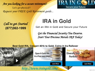 IRA in Gold - Get an IRA in Gold and Secure your Future