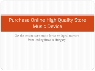 Purchase Online High Quality Store Music Device