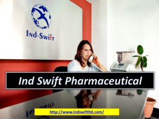 Pharma Manufacturers in India | Ind Swift