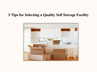 5 Tips for Selecting a Quality Self Storage Facility
