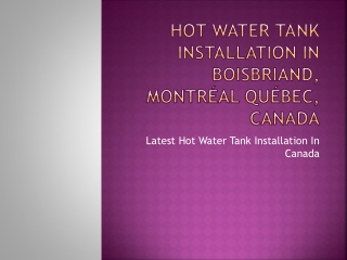 Hot Water Tank Installation in Boisbriand, Montr顬