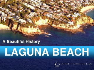 A Beautiful History / Laguna Beach