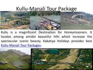 Best Tour Package to Kullu-Manali