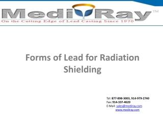Forms of Lead for Radiation Shielding - MedirayTM