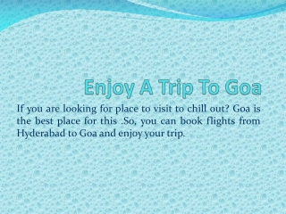 Get Cheap airfare from Hyderabad to Goa from Flywidus.com