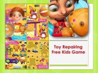 Toys Repairing - Free Kids Game