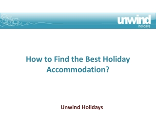How to Find the Best Holiday Accommodation?