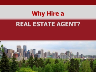Realtors in Calgary -Facilitate Real Estate Buying & Selling