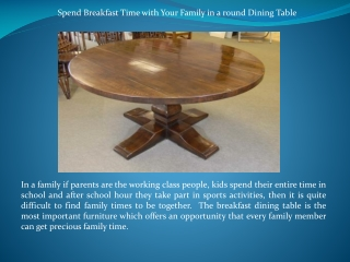 Spend Breakfast Time with Your Family in a round Dining Tabl