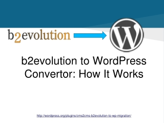 CMS2CMS Automated b2evolution to WordPress Convertor Plugin: