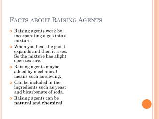 facts about raising agents