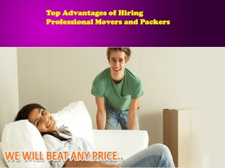 Top Advantages of Hiring Professional Movers and Packers