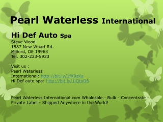 Pearl Waterless With Hi Def Auto Spa