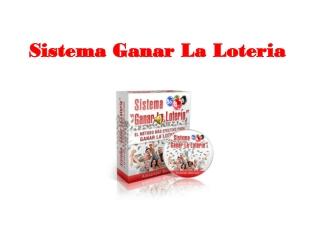 Sistema Ganar La Loteria