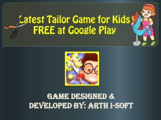 Latest Tailor Game for kids - FREE at Google Play