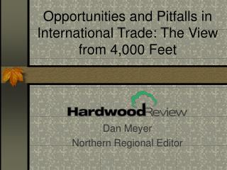 opportunities and pitfalls in international trade: the view from 4,000 feet