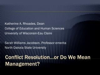 conflict resolution or do we mean management