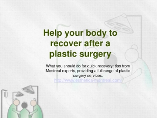 Tips on quick recovery from leading plastic surgeons in Mont