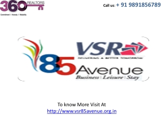 VSR coming soon  91 9891856789 VSR 85 Avenue Gurgaon