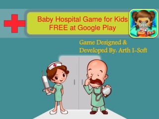 Baby Hospital Game for Kids  FREE at Google Play