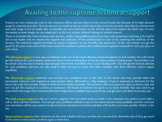 Availing to the supreme technical support