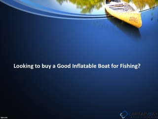 Buy Inflatable Fishing,Camping ,Commercial Boats on Sale
