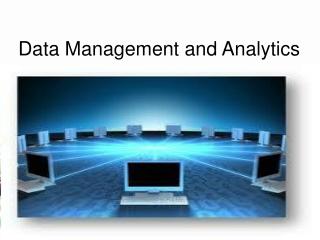 Data Management and Analytics