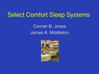 Select Comfort Sleep Systems Conner B. Jones