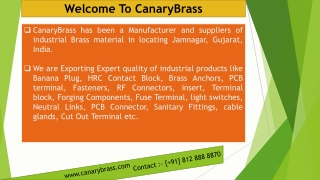 We are Export Brass Products in USA, UK, and Germany