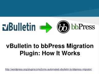 CMS2CMS: Automated vBulletin to bbPress Migrator
