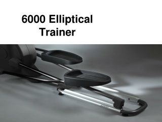6000 Elliptical Trainer