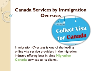 Canadian Migration Serves - Immigration Overseas