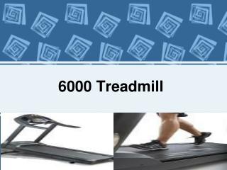 6000 Treadmill